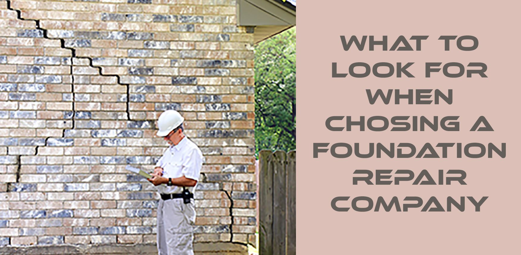 what to look for when choosing foundation repair company