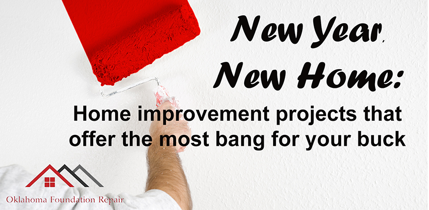 New You, New Home: Home improvement projects that offer the most bang for your buck.