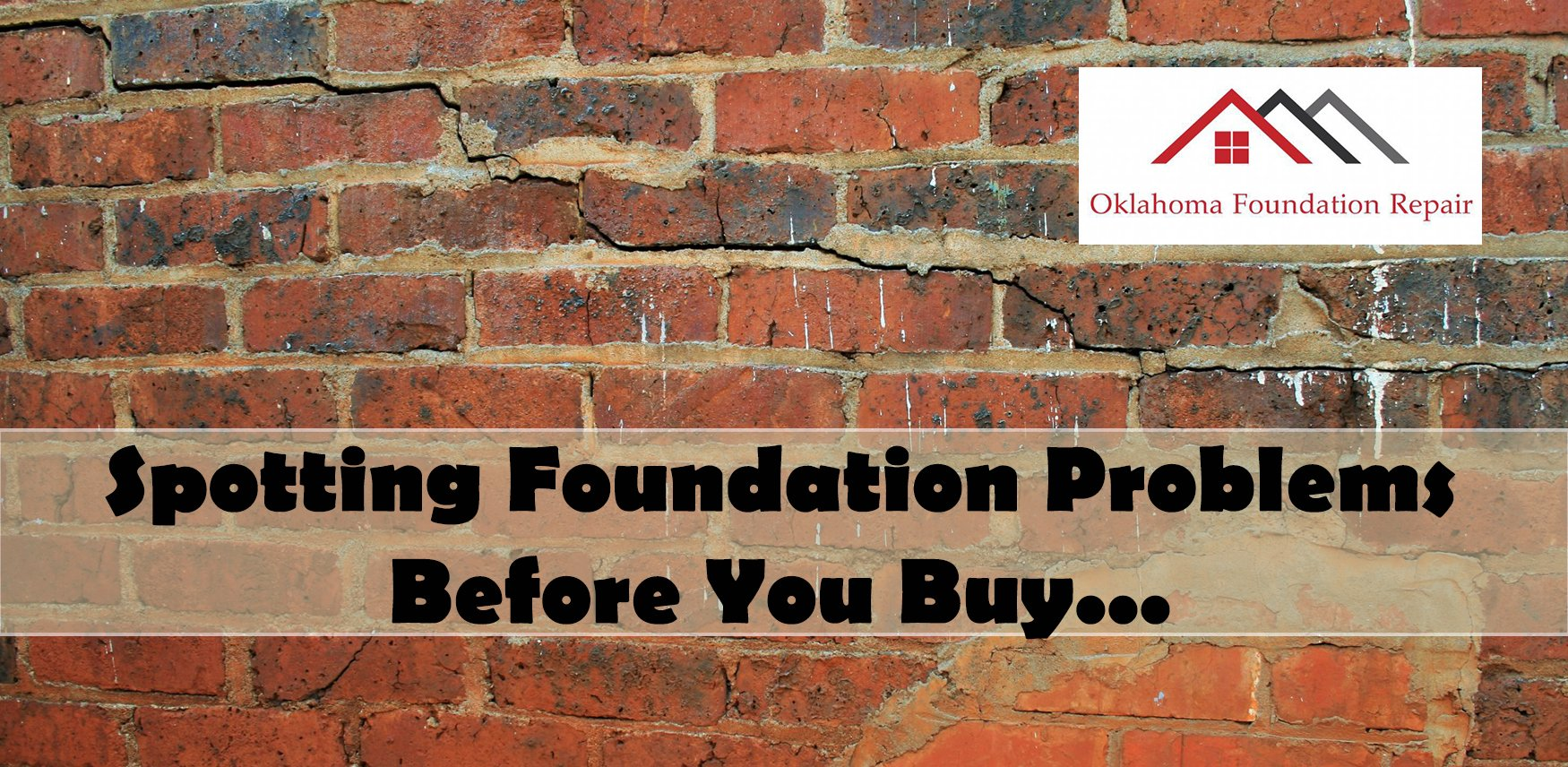 Spotting Foundation Problems Before You Buy